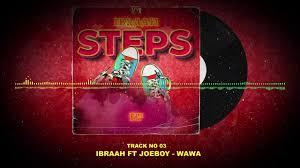 AUDIO: Ibraah ft JoeBoy – WAWA DOWNLOAD