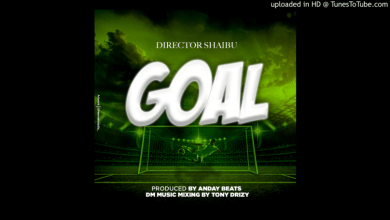 Photo of AUDIO: Director Shaibu – Goal Mp3 Download