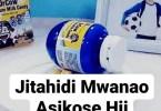 Jitahidi Mwanao Asikose Hii.
