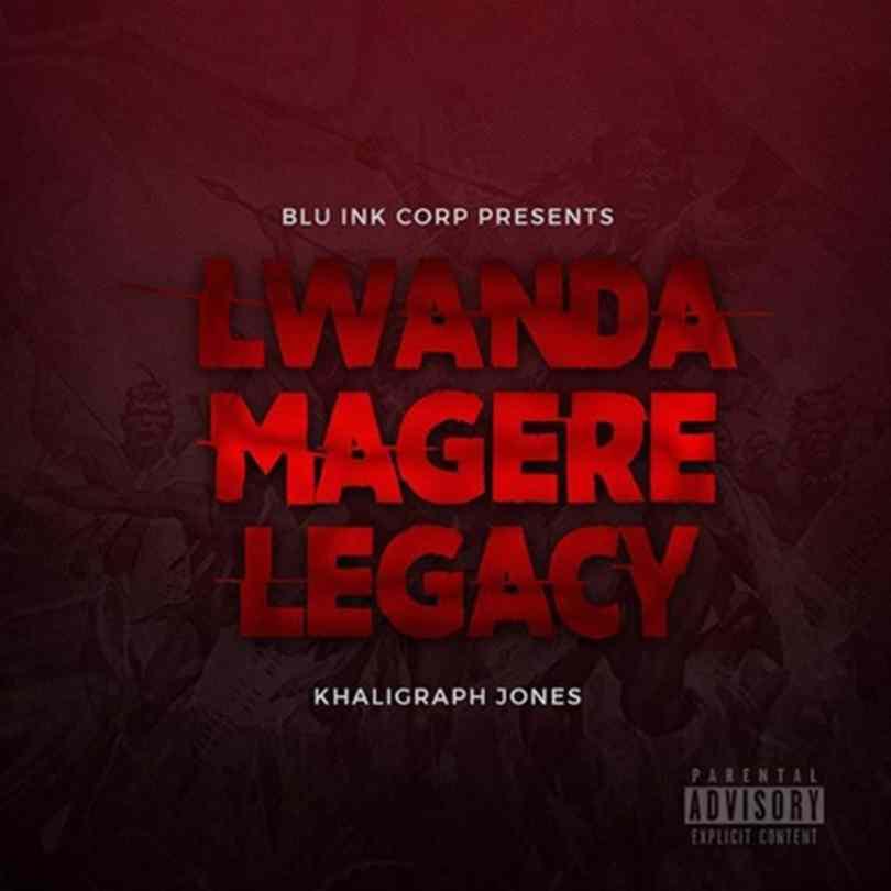 Khaligraph Jones – Lwanda Magere Legacy 1 Mp3 Download