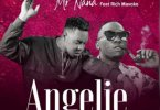 Mr Nana ft Rich Mavoko – Angelie Mp3 Download