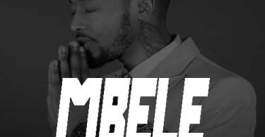 Mabeste – MBELE Mp3 Download AUDIO