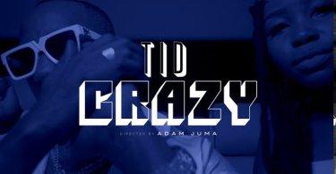 Tid - Crazy Mp3 Download