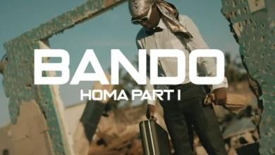 Photo of Bando –  Homa Part 1 Mp3 Download