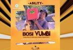 Ability - BOSI VUMBI Mp3 Download AUDIO
