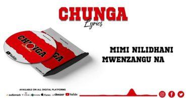 LYRICS VIDEO: Kayumba – Chunga Mp4 DOWNLOAD