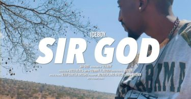 VIDEO: ICE BOY – SIR GOD Mp4 DOWNLOAD
