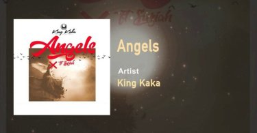 King Kaka ft Suziah – Angels Mp3 Download AUDIO