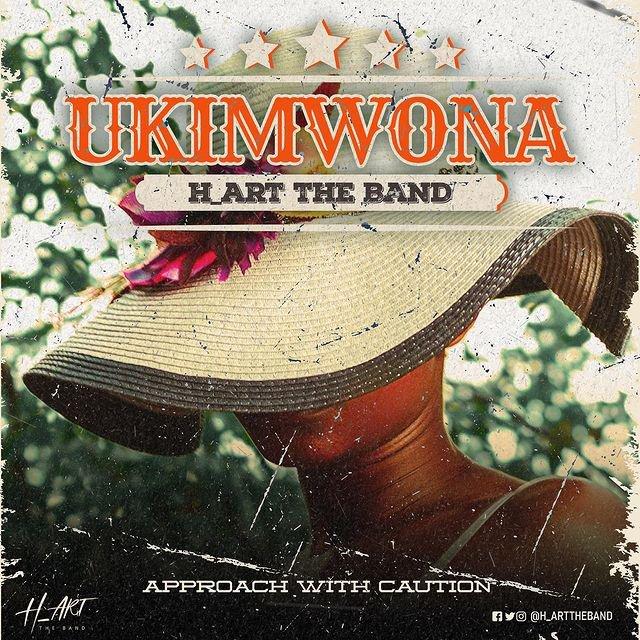 H_Art The Band – UKIMWONA Mp3 Download AUDIO