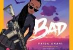 Frida Amani - BAD Mp3 Download AUDIO