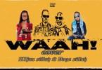 Khan Sillah ft Dogo Sillah – Waah Remix Mp3 Download AUDIO