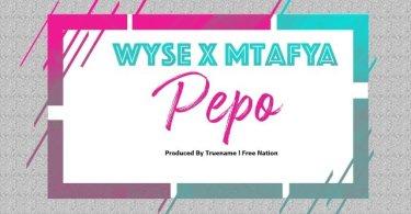 Wyse Ft Mtafya – Pepo Mp3 Download AUDIO