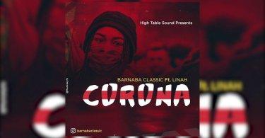 Barnaba Classic ft Linah – CORONA Mp3 Download AUDIO
