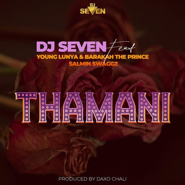 AUDIO: DJ SEVEN Ft Young Lunya, Barakah The Prince & Salmin Swaggz – Thamani Mp3 DOWNLOAD