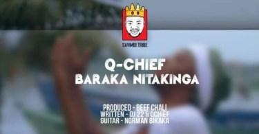 AUDIO: Q chief – Nabaraka Nitakinga Mp3 Download
