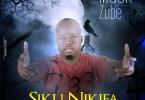 AUDIO: Mack Zube – Siku Nikifa Mp3 Download