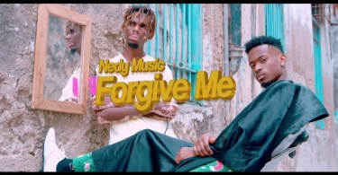 VIDEO: Nedy Music – Forgive Me Mp4 Download