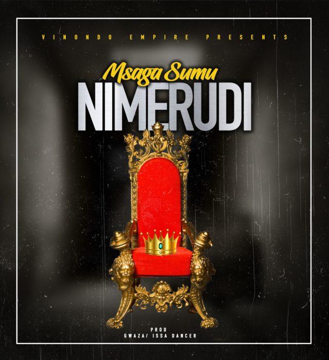 AUDIO: Msaga Sumu - Nimerudi Mp3