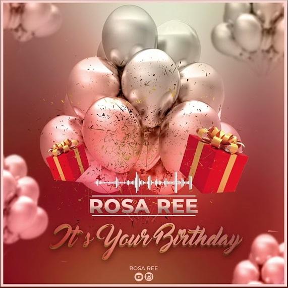 AUDIO: Rosa Ree - Birthday Mp3 Download