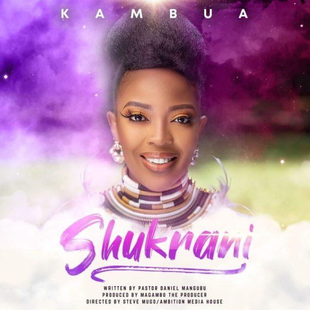 AUDIO: Kambua - Shukrani Mp3 Download