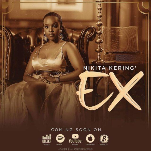 AUDIO: Nikita Kering' - Ex Mp3 Download
