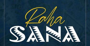AUDIO: Dj seven Ft Badest 47 & Mejja & Naiboi - Raha Sana Mp3 Download