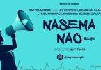 AUDIO: Nay Wa Mitego - Nasema Nao Remix Mp3 Download