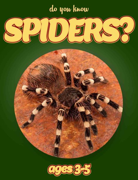 Spider Facts for Kids   Kids Nonfiction Book   Clouducated   Ages 3 5 Spider Facts for Kids   Nonfiction Ages 3 5