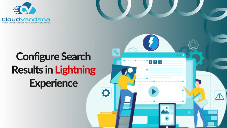 Configure Search Results in Lightning Experience