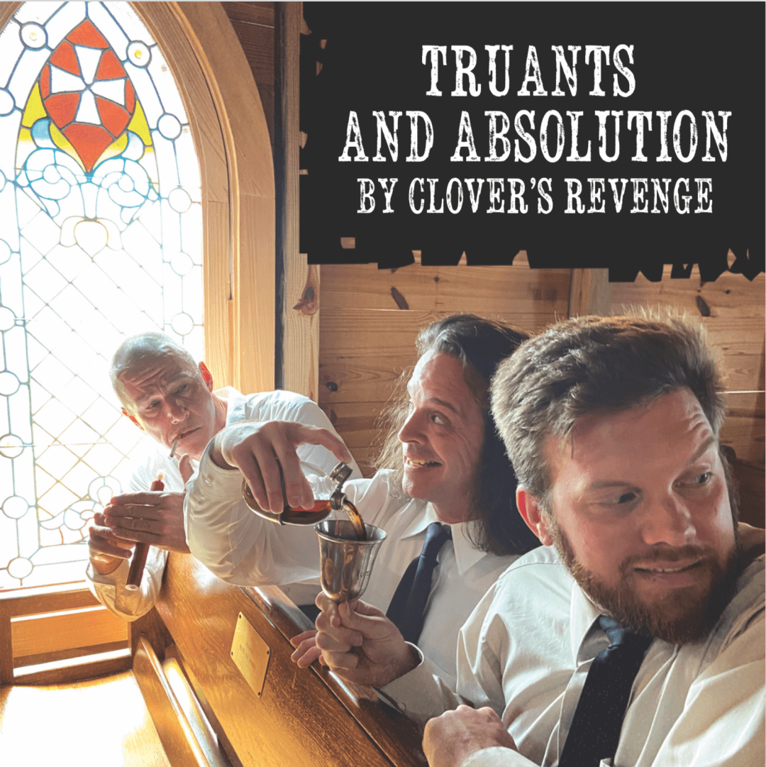 Truants And Absolution