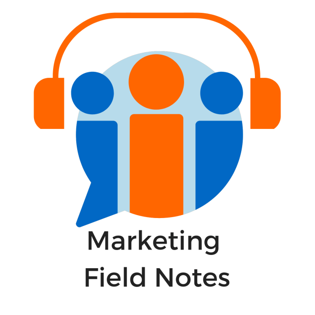 social media marketing podcast, notes from the field