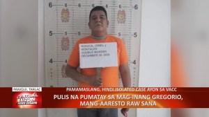 Pulis na pumatay sa mag-inang Gregorio, mang-aaresto raw sana | CLTV36 News