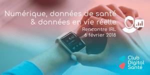 Rencontre IRL : Numérique, Données De Santé & Données En Vie Réelle