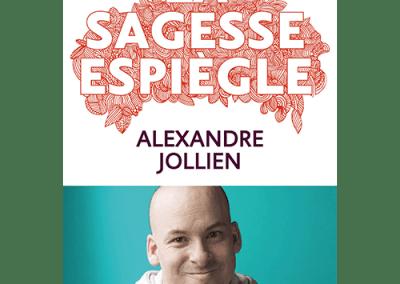 Livre : La sagesse espiègle, Alexandre Jollien