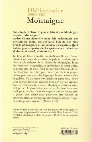 André Comte-Sponville - Dictionnaire Amoureux de Montaigne - éditions Plon - 4e couv
