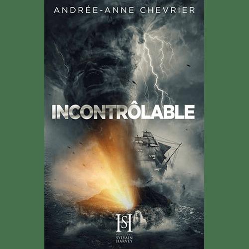Andrée-Anne Chevrier - Incontrolable - Sylvain Harvey