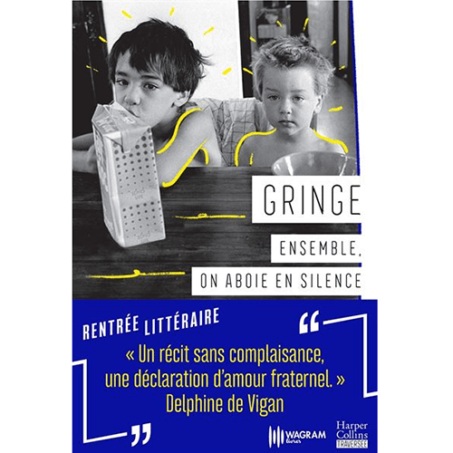 Gringe-ensemble-on-aboie-en-silence-Wagram-et-Harper-Collins