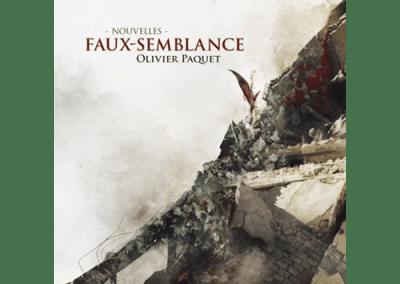 Livre : Faux-semblance, Olivier Paquet