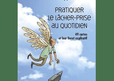 Livre : Pratiquer le lâcher-prise au quotidien, Rosette Poletti