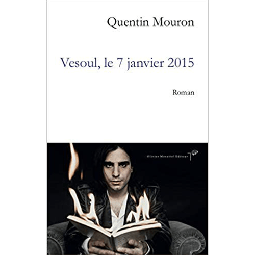 Quentin Mouron - Vesoul le 7 janvier 2015 - Olivier Morattel éditeur