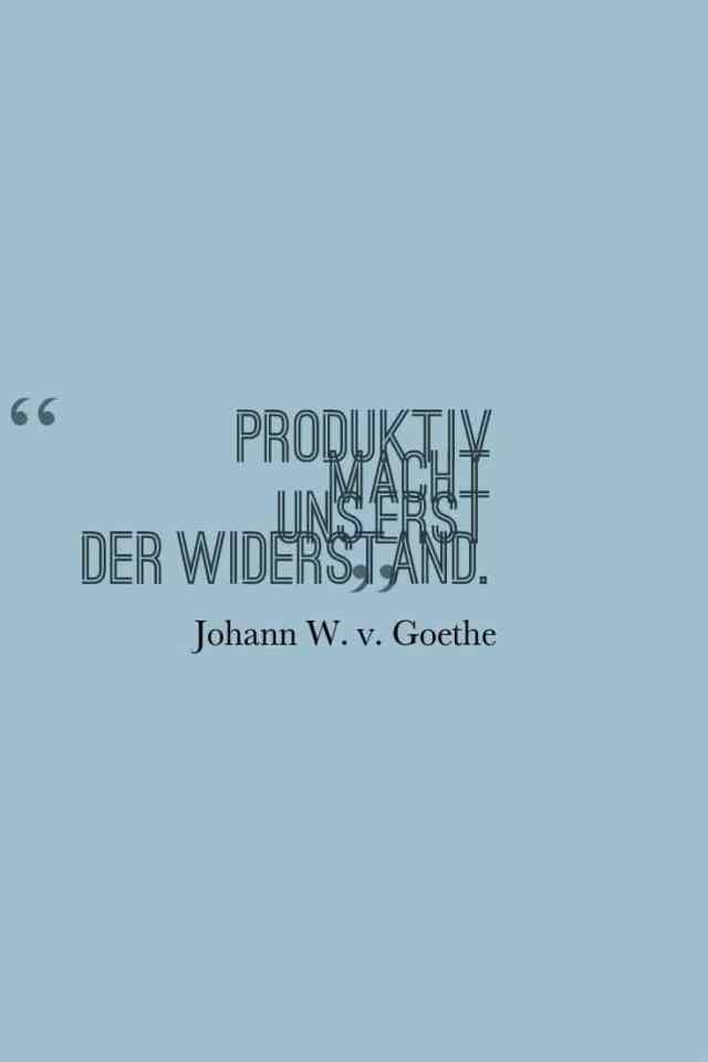 widerstand-produktiv-goethe