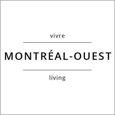 Vivre Montréal-Ouest Living