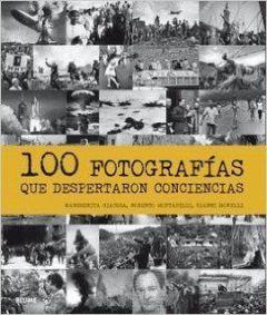 100 fotografías que despertaron conciencias