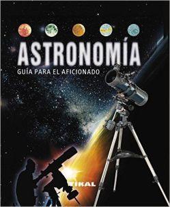 Astronomía guía para el aficionado