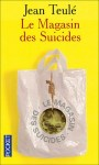 magasin des suicides jean teulé