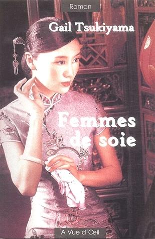 Femmes de soie Couverture du livre