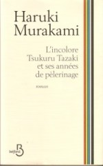 lincolore-tsukuru-tazaki-et-ses-annc3a9es-de-pc3a9lerinage-belfond-2013