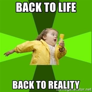 back-to-life-back-to-reality