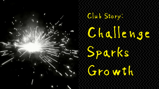 Club Story Challenge Sparks Growth Club Experience Blog