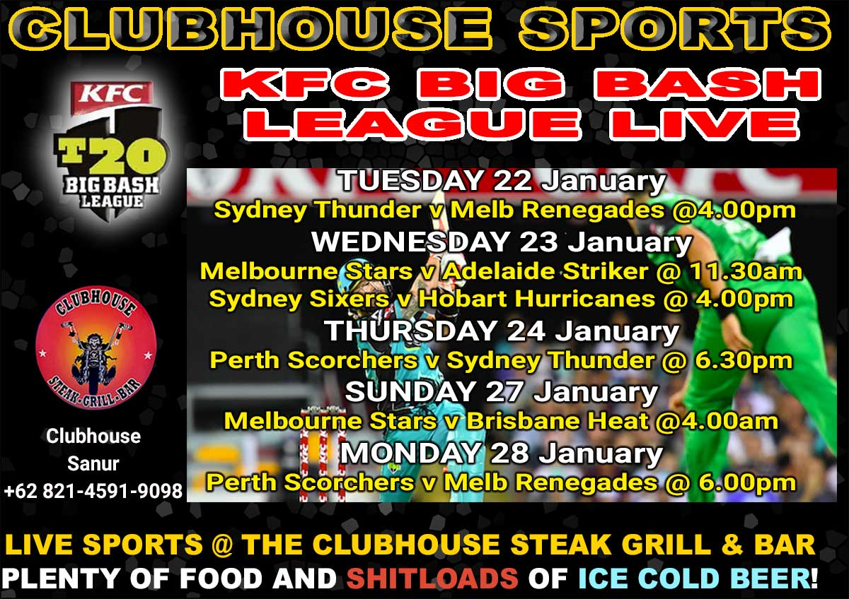 Clubhouse Steak Grill & Bar Sanur Big Bash League